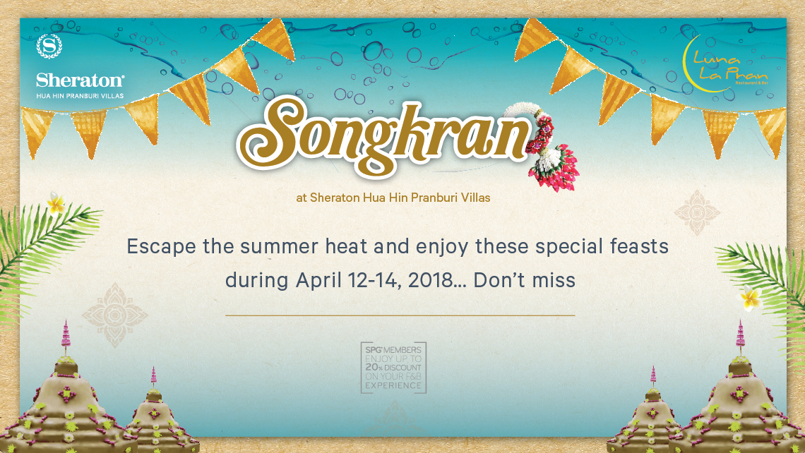 Songkran Feasts at Sheraton Hua Hin Pranburi Villas